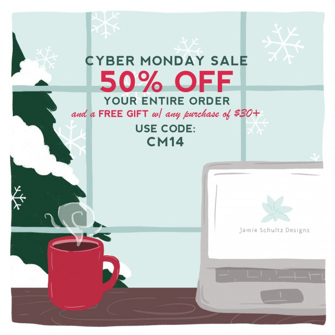 Cyber Monday Sale at Jamie Schultz Designs