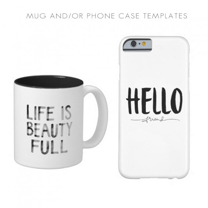 Mug and Phone Case templates by Jamie Schultz Designs