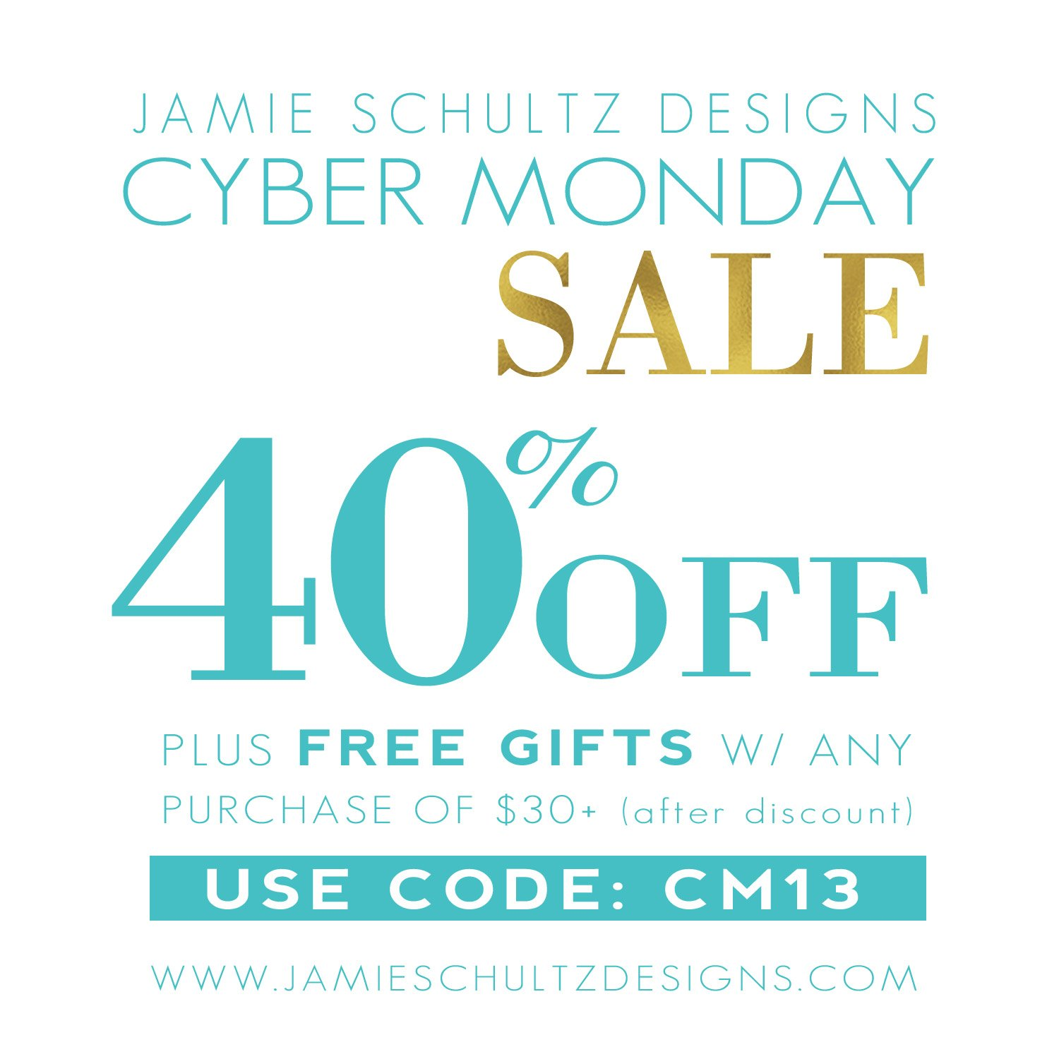 Cyber Monday at Jamie Schultz Designs